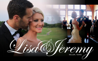 The Wedding Highlights Video of Lisa & Jeremy – Keller, Texas